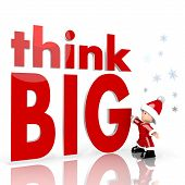 Mini Santa Claus With Giant Think Big Symbol