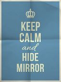 Keep Calm Hide Mirror Quote On Folded In Four Paper Texture