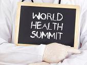 Doctor Shows Information: World Health Summit