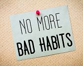 foto of  habits  - Recycled paper note pinned on cork board - JPG