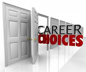 The words Career Choices coming out of an open door to represent opportunities and options in choosi