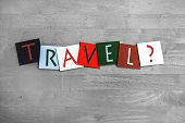 Travel Sign for Traveling Abroad and Culture