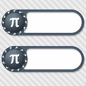 Set Of Two Vector Buttons With Arrows And Pi Sign