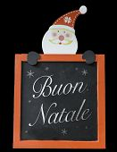 Christmas Blackboard written Merry Christmas (Italian: Buon Natale)