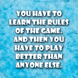 pic of einstein  - You have to learn the rules of the game - JPG