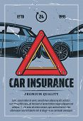Car Insurance Retro Poster For Emergency And Drive Safety Or Responsibly. Vector Vintage Brochure Wi poster