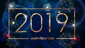 Vector Holiday Fireworks Background. Happy New Year 2019. Seasons Greetings, Colorful Fireworks Text poster