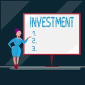 Writing Note Showing Investment. Business Photo Showcasing Action Or Process Of Investing Money For  poster