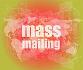 Mass Mailing Word On Digital Screen, Global Communication Concept