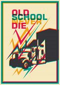 Retro poster with truck. Vector illustration.
