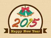 Happy New Year 2015 celebration poster with jingle bells and colorful text in stylish frame.