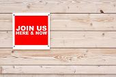 Join Us Here And Now Sign