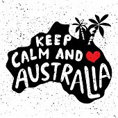 Keep Calm And Love Australia. Typographic Poster With Hand-drawn Lettering. Map Of Australian Island poster