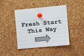 image of fresh start  - The phrase Fresh Start This Way with an arrow pointing in the right direction - JPG