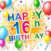 Birthday Sixteenth Represents Celebration Greeting And Congratulation
