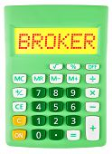 Calculator With Broker On Display Isolated