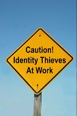Caution Sign - Identity Thieves