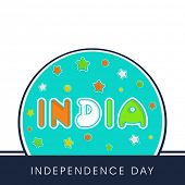 Indian Independence Day celebrations badge with colorful text on white and blue background.