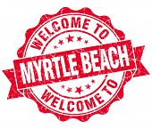 Welcome To Myrtle Beach Red Vintage Isolated Seal
