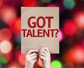 Got Talent? card with colorful background with defocused lights