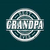 stock photo of grandpa  - Best Grandpa Ever T - JPG