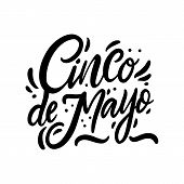 Mexican Holiday Cinco De Mayo Hand Drawn Vector Lettering. Black Ink. Isolated On White Background. poster