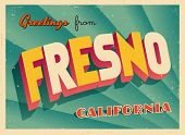 Vintage Touristic Greeting Card - Fresno, California - Vector EPS10. Grunge effects can be easily re