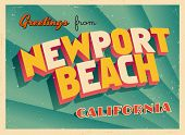 Vintage Touristic Greeting Card - Newport Beach, California - Vector EPS10. Grunge effects can be easily removed for a brand new, clean sign.