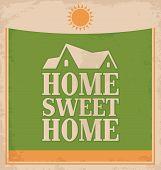 Vintage Home sweet home poster design