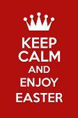 Keep Calm And Enjoy Easter