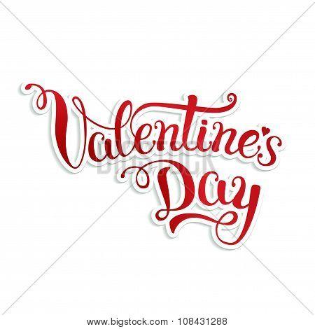 Original Hand Lettering Happy Valentine\'s Day On White Background
