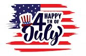 Happy 4th Of July Independence Day Usa  Handwritten Phrase With American Flag And Hat Of Uncle Sam I poster