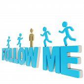 menschliche Symbolfiguren über die Wörter laufen folgen mir