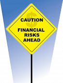 Financial Risks Ahead
