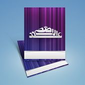 Islamic greeting card with Arabic Islamic calligraphy of text Eid Al Adha or Eid Al Azha on blue background for holy festival of Muslim community.