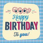 Vintage Birthday Card - Happy Birthday to you - Vector EPS10