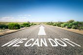 An image of a road to the horizon with text we can do it