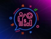 Employees Wealth Line Icon. Neon Laser Lights. Work Results Sign. Money Chart Symbol. Glow Laser Spe poster