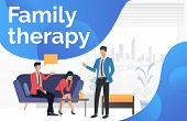 Family Therapy Text With Couple Talking To Psychologist Vector Illustration. Mental Therapy, Divorce poster