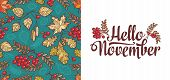 Hello November Lettering Phrase Text. Autumn Leaves Seamless Pattern With Rowan, Maple, Birch And Oa poster