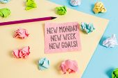 Conceptual Hand Writing Showing New Monday New Week New Goals. Business Photo Text Goodbye Weekend S poster