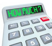 image of calculator  - A plastic calculator showing the words How Much to figure the amount you can save or afford in a financial transaction such as getting a mortgage or spending on a purchase - JPG
