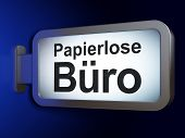 Finance concept: Papierlose Buro(german) on billboard background