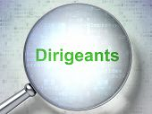 Finance concept: Dirigeants(french) with optical glass on digita
