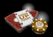 3D Graphic Of A Glaring Sign Up Today Symbol  On Poker Cards