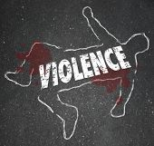 Violence word in chalk outline as dead body of a person murdered or killed as a victim of violent crime