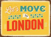 Vintage metal sign - Let's move to London - JPG Version