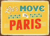 Vintage metal sign - Let's move to Paris - JPG Version