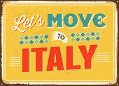 Vintage metal sign - Let's move to Italy - JPG Version