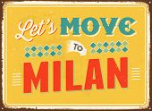 Vintage metal sign - Let's move to Milan - JPG Version